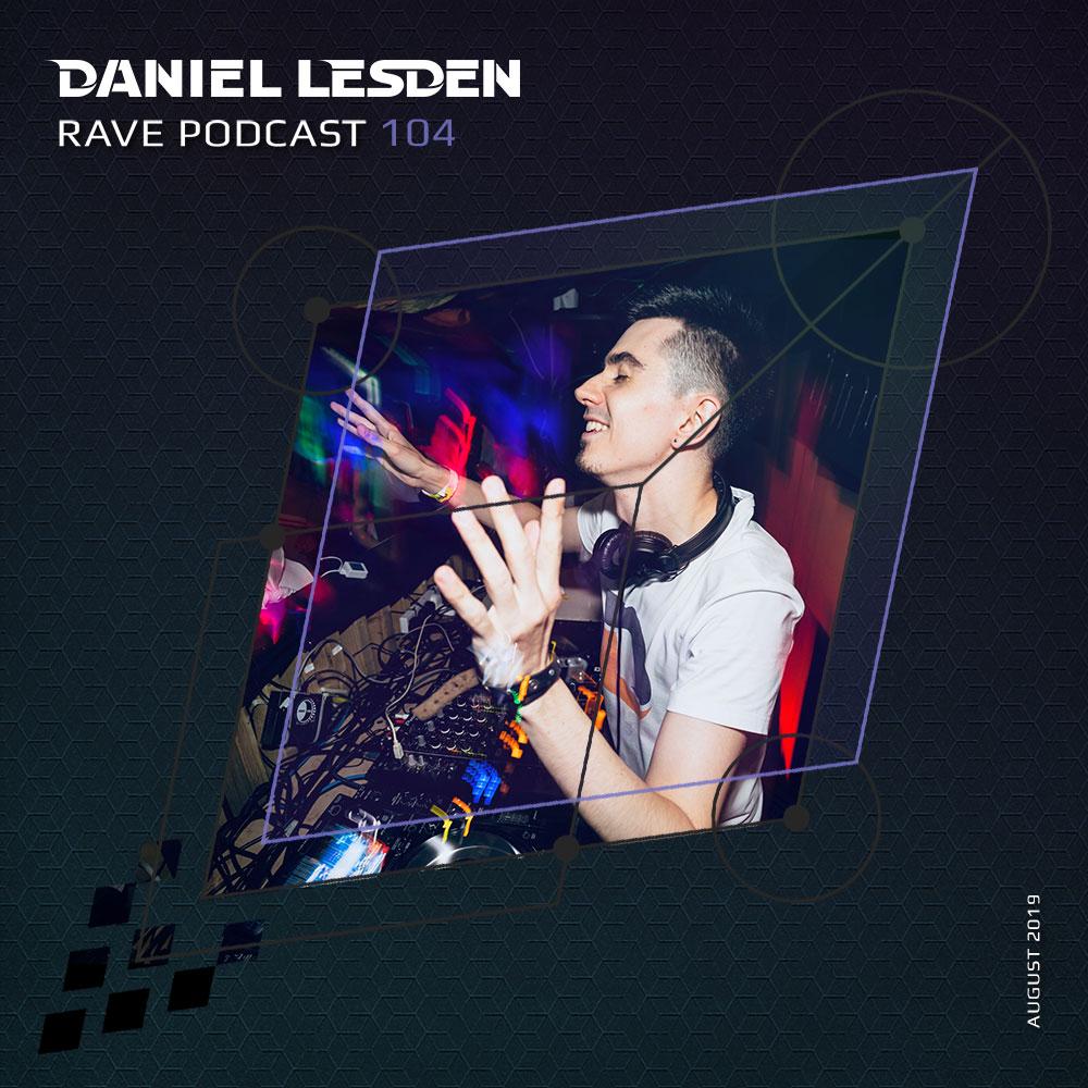 Daniel Lesden Blog: Rave Podcast